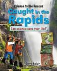 Caught in the Rapids by Felicia Law (Hardback, 2015)