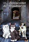 Pierino rettet die Altstadtkatzen von Nicola Hollenbach (2012, Taschenbuch)