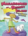 Macarooned on a Dessert Island by Johnette Downing (Hardback, 2014)