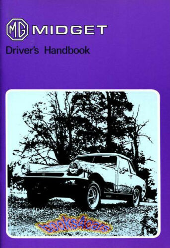OWNERS MANUAL HANDBOOK DRIVERS GUIDE BOOK MG MIDGET 1975 1978 1976 1977