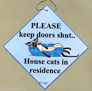 SIAMESE-CAT-IN-RESIDENCE-KEEP-DOORS-SHUT-PAINTING-ART-SIGN-BY-SUZANNE-LE-GOOD