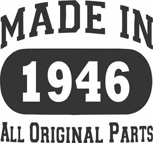 Uink Design Birthday Gift Made in 1946 All Original Parts Men's T-shirt