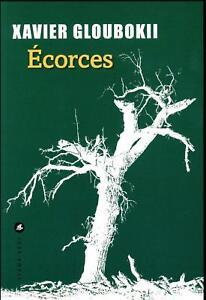 ecorces-Gloubokii-Xavier-Occasion-Livre