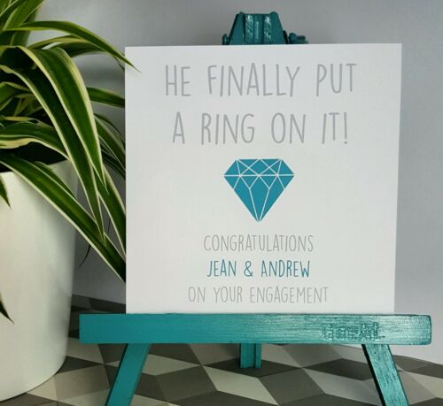 PERSONALISED Handmade Engagement Card He put a ring on it TURQUOISE