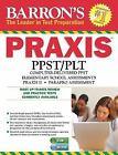 Barron's Praxis Core P. L. T. by Robert Postman (2014, Paperback, Revised)