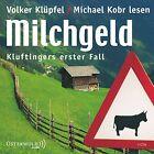 Milchgeld von Michael Kobr und Volker Klüpfel (2013)