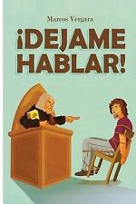 Dejame Hablar! by Marcos Vergara (2012, Paperback)