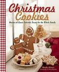 Christmas Cookies: Dozens of Classic Yuletide Treats for the Whole Family by Monika Romer (Hardback, 2015)