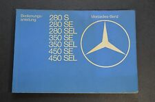 Mercedes Benz Bedienungsanleitung in German - 280 S SE SEL 350 SE SEL 450 SE SEL
