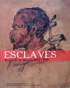 ESCLAVES-REGARDS-DE-BLANCS-1672-1913-PAR-E-CAMARA-ISABELLE-ET-JACQUES-DION