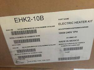 CARRIER  PAYNE  GRANDAIRE  10 Kw Electric AIR HANDLER  Heat Kit - EHK2-10B  NEW