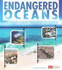 Endangered Oceans: Investigating Oceans in Crisis by Jody S Rake (Hardback, 2015)