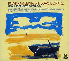 PALMYRA & LEVITA with JOAN DONATO  here's that rainy bossa nova