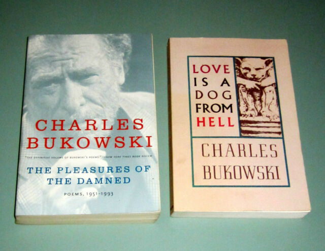 2 Books Charles Bukowski LOVE IS DOG FROM HELL & PLEASURES OF DAMNED POETRY SEX