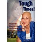 Tough Times 9780595496808 by Dalia Burton Book