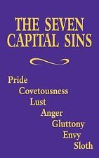 The Seven Capital Sins by Benedictine Sisters of Perpetual Adoration Staff...