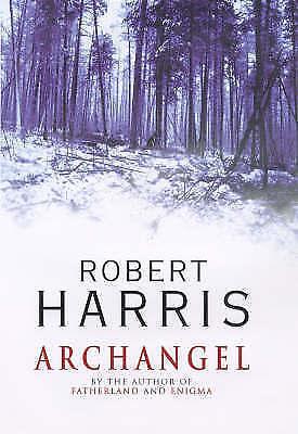 """AS NEW"" Harris, Robert, Archangel Book"
