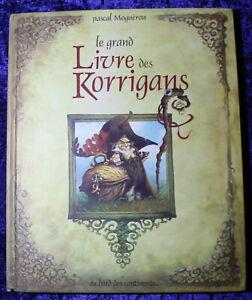Le-Grand-Livre-des-KORRIGANS-Pascal-Moguerou-2004
