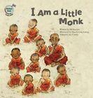 I Am a Little Monk: Thailand by Mi-Hwa Joo (Hardback, 2015)