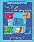 Van Gogh and the Starry Night by Christina Kara (Paperback / softback, 2012)