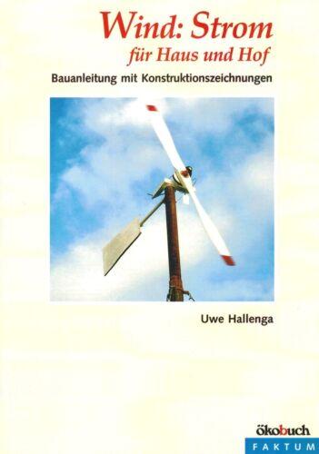 Umweltschutz Selbstversorger Alternative Energie Windkraftanlagen für Haus & Hof