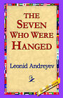 The Seven Who Were Hanged by Leonid Andreyev (Hardback, 2006)