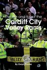 The Rise and Fall of Cardiff City Valley Rams by Gwyn Davies (Paperback, 2009)