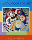 I Spy Colors in Art by Greenwillow Books (Hardback, 2007)