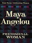 Phenomenal Woman: Four Poems Celebrating Women by Angelou Maya (Hardback, 1995)