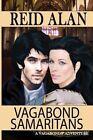 Vagabond Samaritans by Reid Alan (Paperback / softback, 2012)