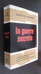 Sanche-de-Gramont-La-Guerra-Secreta-Robert-Laffont-Paris-1962-Buen-Estado
