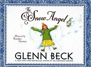 The-Snow-Angel-by-Glenn-Beck-2011-Hardcover-Childrens-Picture-Book-Ages-4-8