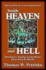 Inside Heaven and Hell: What History, Theology and the Mystics Tell Us about the Afterlife by Dr Thomas W Petrisko (Paperback / softback, 2000)