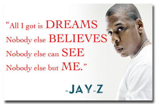 "Jay-Z Quotes Nice Silk Fabric Wall Poster 13x20/"" 24x36/"" Music Bedroom Decor 006"