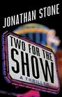 Two for the Show by Jonathan Stone (Paperback, 2016)