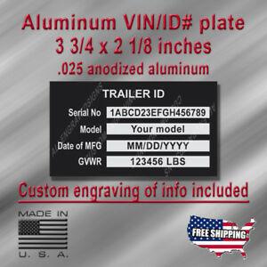 TRAILER ID. Data Plate with Custom engraving included + Free Shipping