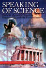 Speaking of Science: Notable Quotes on Science, Engineering and the Environment by Michael Fripp, Deborah Fripp (Paperback, 2000)