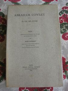 1931-Abraham-Cowley-sa-vie-son-oeuvre-these-Loiseau-biographie