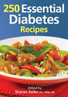 250 Essential Diabetes Recipes by Robert Rose Inc (Paperback, 2011)