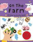 Sticker Activity Book on the Farm by Really Decent Books (Paperback, 2013)