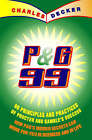 P&G 99 Principles Practices of Procter by Charles Decker (Paperback, 1999)