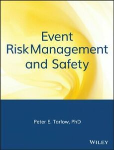 Event Risk Management and Safety, Hardcover by Tarlow, Peter E., Brand New, F...
