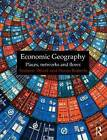 Economic Geography by Susan M. Roberts, Andrew Wood (Paperback, 2010)
