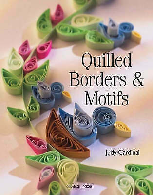 1 of 1 - Quilled Borders and Motifs by Judy Cardinal (Paperback, 2008)
