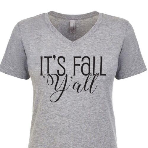 It/'s Fall Y/'all Autumn Leaves Harvest Pumpkin Spice Sweet Women/'s V-Neck T-Shirt