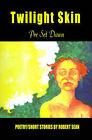 Twilight Skin: Pre Set Dawn by Robert Sean (Paperback / softback, 2001)
