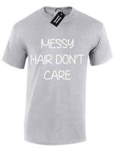 MESSY HAIR DON/'T CARE UNISEX T SHIRT FUNNY PRINTED SLOGAN DESIGN CUTE TOP