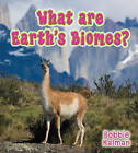 What are Earth's Biomes? by Bobbie Kalman (Paperback, 2009)
