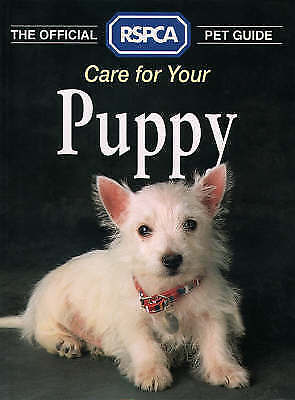 1 of 1 - Very Good, The Official RSPCA Pet Guide – Care for your Puppy, RSPCA, Book