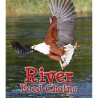 River Food Chains by Angela Royston (Paperback, 2015)